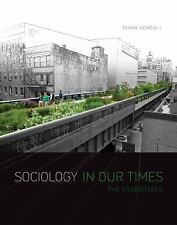 Sociology in Our Times : The Essentials by Diana Kendall (2015, Paperback)