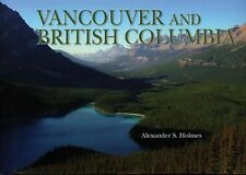 VANCOUVER & BRITISH COLUMBIA New & Archival Photos BRAND NEW HARDCOVER