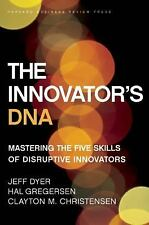The Innovator's DNA: Mastering the Five Skills of Disruptive Innovators, Christe