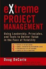 eXtreme Project Management: Using Leadership, Principles, and Tools to Deliver V