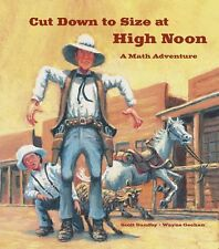 Math Adventures: Cut down to Size at High Noon (pb) by Scott Sundby New w/*rm