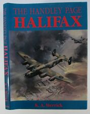 The Handley Page Halifax by K A Merrick
