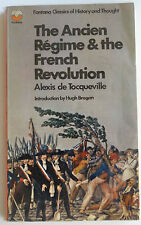 """THE ANCIEN REGIME & THE FRENCH REVOLUTION"" Alexis de Tocqueville"