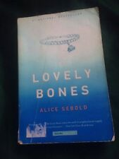 Lovely Bones by Alice Sebold