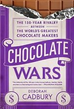 Chocolate Wars: The 150-Year Rivalry Between the World's Greatest Chocolate Make