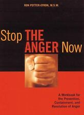 Workbook: Stop the Anger Now : A Workbook for the Prevention, Containment,...