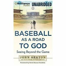 Baseball As a Road to God : Seeing Beyond the Game by John Sexton (2014, CD,...