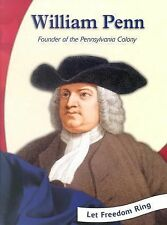 William Penn: Founder of the Pennsylvania Colony (Let Freedom Ring)-ExLibrary