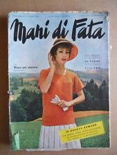 MANI DI FATA n°6 1961 con cartamodelli  [C59]