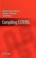 Compiling Esterel by Stephen A. Edwards, Gérard Berry and Dumitru...