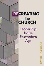 TCP the Columbia Partnership Leadership: Recreating the Church : Leadership...