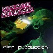 Peter & the Test Tube Babies - Alien Pubduction.cd
