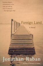 Foreign Land: A Novel Raban, Jonathan Paperback
