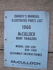 1966 McCulloch Boat Trailer 500 - 600 850 - 1100 Assembly Manual Parts List U