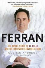 Ferran: The Inside Story of El Bulli and the Man Who Reinvented Food - Good - An