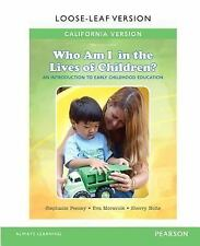 California Version of Who Am I in the Lives of Children? An Introduction to Earl