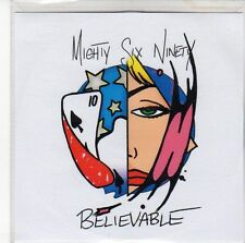(ED953) Mighty Six Ninety, Believable - DJ CD