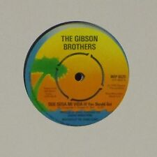 "THE GIBSON BROTHERS 'QUE SERA MI VIDA (IF YOU SHOULD GO)' UK 7"" SINGLE #4"