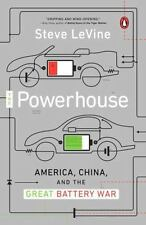 The Powerhouse : America, China, and the Great Battery War by Steve Levine...