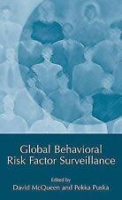Global Behavioral Risk Factor Surveillance (2012, Paperback)