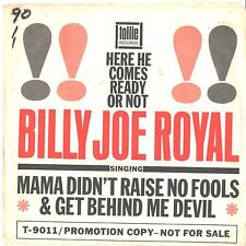 BILLY JOE ROYAL--PROMO ONLY TITLE SLEEVE ONLY--(MAMA DIDN'T RAISE NO FOOLS)-PS