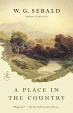 Modern Library Paperbacks Ser.: A Place in the Country by W. G. Sebald (2015,...