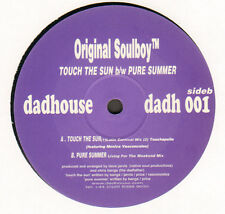 ORIGINAL SOULBOY - Touch The Sun / Pure Summer - Dadhouse