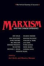 Marxism and the Chinese Experience: Issues in Contemporary Chinese Socialism (St