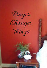 Prayer Changes Things  Wall Sticker Wall Art Vinyl Decal Bible Religious quotes