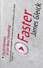 Faster: Our Race Against Time by James Gleick (Paperback, 2000)