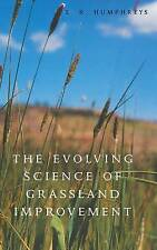 The Evolving Science of Grassland Improvement-ExLibrary