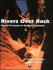 Rivers Over Rock: Fluvial Processes in Bedrock Channels (Geophysical M-ExLibrary