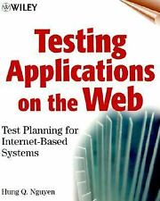 Testing Applications on the Web: Test Planning for Internet-Based Systems Nguye