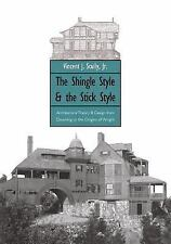 The Shingle Style and the Stick Style: Architectural Theory and Design from Down