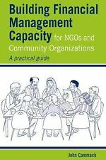 Building Financial Management Capacity for NGOS and Community Organizations: A P