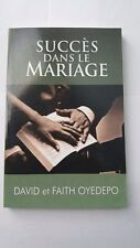 Succes Dans Le Mariage by Pastor David Oyedepo