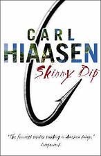 SKINNY DIP (signed) by Carl Hiaasen 1st Edition, Bantam Books Hardback