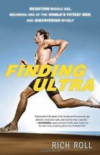 Finding Ultra: Rejecting Middle Age, Becoming One of the (PB) 0307952207