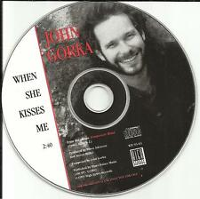 JOHN GORKA When She Kisses me 1993 USA PROMO Radio DJ CD single CD MINT
