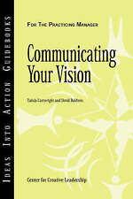 Communicating Your Vision,  Center for Creative Leadership (CCL)