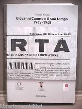 GIOVANNI CUOMO E IL SUO TEMPO 1943 1948 Vittoria Bonani Storia Salerno Giornali