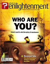What Is Enlightenment? Issue 29 June-August 2005 Consciousness Desmond Tutu