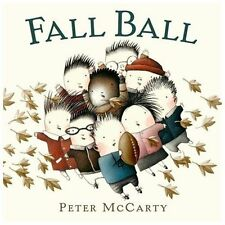 Fall Ball by Peter McCarty (2013, Picture Book)