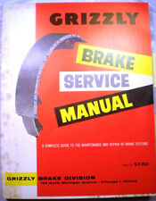 GRIZZLY Service Guide Catalog Brake Lining ASBESTOS Dust Exposure 1962