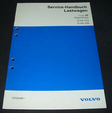 Werkstatthandbuch Volvo LKW Lastwagen Allgemeines Motor D16A 470 / 520 1995!