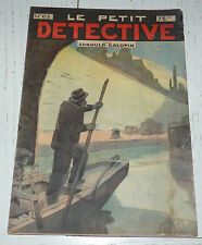N°63 LE PETIT DETECTIVE ARNOULD GALOPIN 1930 ILLUSTRATIONS MAITREJEAN