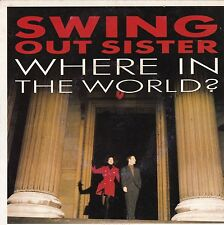 """SWING OUT SISTER - WHERE IN THE WORLD? - 7"""" 45 PICTURE COVER RECORD -"""