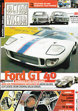 RETROVISEUR N° 213 . juin 2007 . FORD GT 40 / DS 19 1957 / BMW 1600 / 404 LUXE