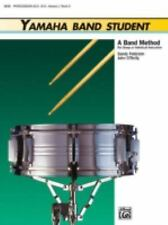 Yamaha Band Student, Book 2: Percussion - Snare Drum, Bass Drum & Accessories (Y