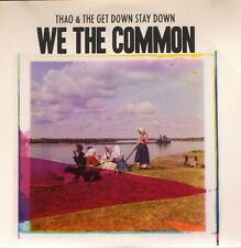 Thao & The Get Down Stay Down (Nguyen) - We the Common Promo Album (CD 2013)